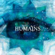 L'HUMAIN REVIENT
