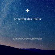 LE RETOUR DES BLEUS